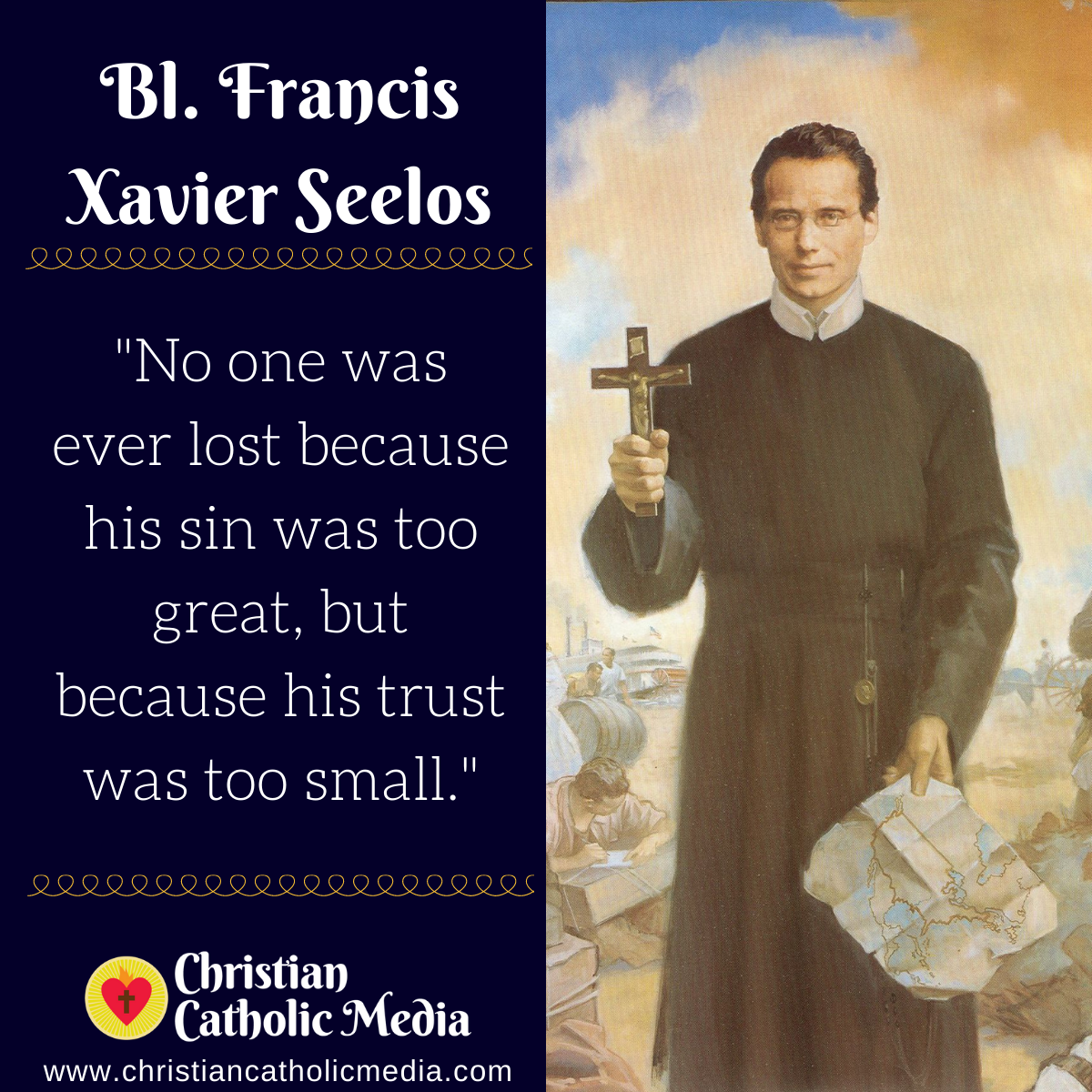 Bl. Francis Xavier Seelos - Monday October 12, 2020