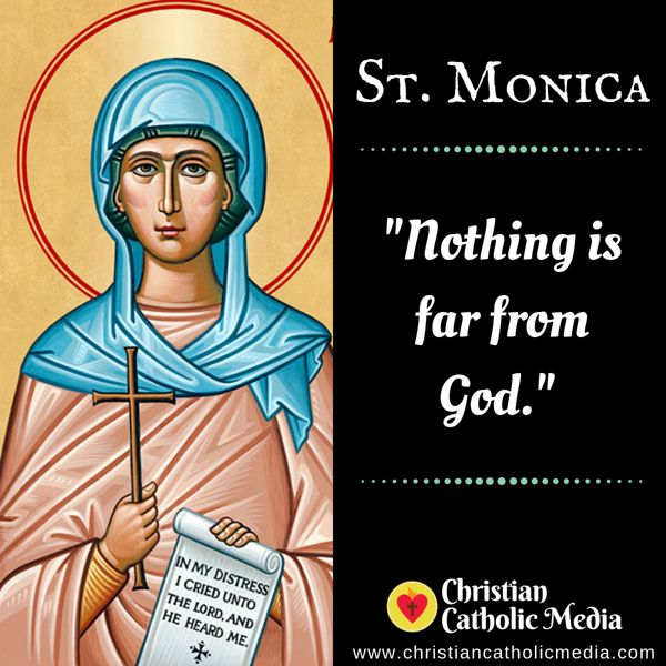 St. Monica - Tuesday August 27, 2019