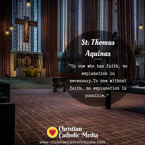 St. Thomas Aquinas - Monday August 5, 2019