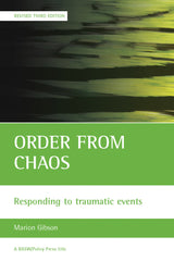 Order From Chaos - Responding to Traumatic Events (Revised 3rd Edition)