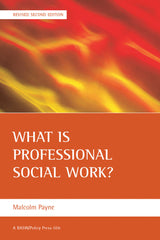 What is Professional Social Work? (Revised 2nd Edition)