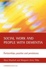 Social Work and People with Dementia, Partnerships, Practice & Persistence