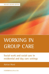 Working in Group Care (2nd Edition)