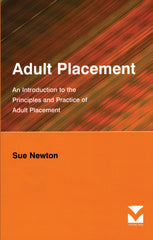 Adult Placement: An Introduction to the Principles and Practice of Adult Placement
