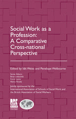 Social Work as a Profession: A Comparative Cross-national Perspective