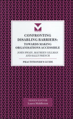 Confronting Disabling Barriers: Towards Making Organisations Accessible