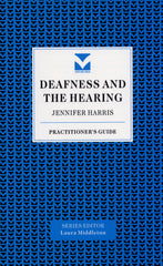 Deafness and the Hearing