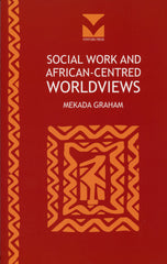 Social Work and African-centred Worldviews
