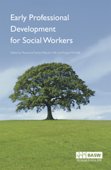 Early Professional Development for Social Workers