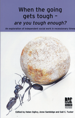 When the going gets tough - are you tough enough? - An exploration of Independent social work in recessionary times