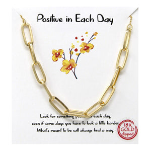 "Statement Gold Chain Necklace - ""Positive in each Day"""