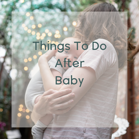 Things to Do After Baby
