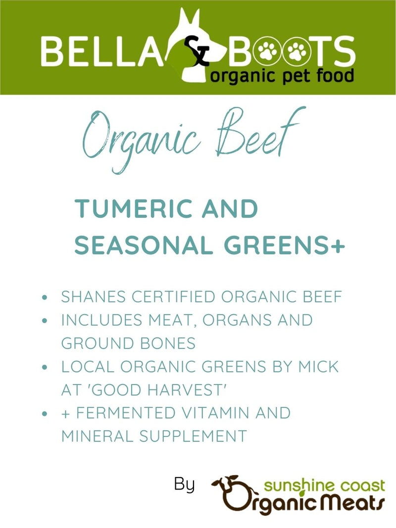 Bella & Boots - Organic Beef with Organic Turmeric and Seasonal Greens +