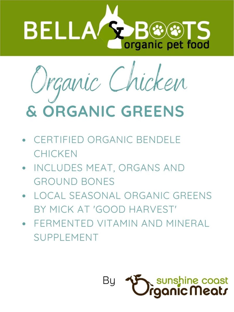 Bella & Boots - Organic Chicken with Organic Seasonal Greens +