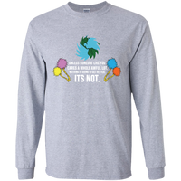 Unless Someone Like You Cares A Whole Awful Lot. Environmental Awareness Long Sleeve T-Shirt