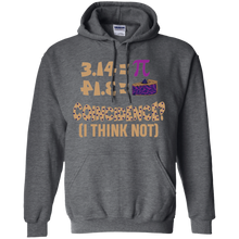 Load image into Gallery viewer, Pi=Pie. Coincidence? I think Not. Math Hoodie