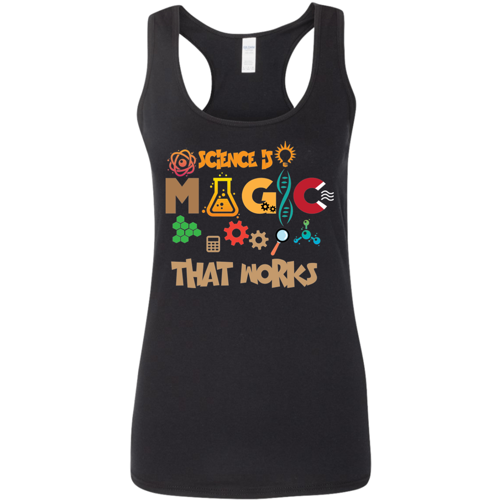 Science Is  Magic -  That Works. Woman's Graphic Science Tank Top