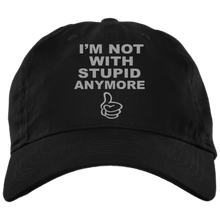 Load image into Gallery viewer, I'm Not With Stupid Anymore. Break Up Embroidered Dad-Style Hat