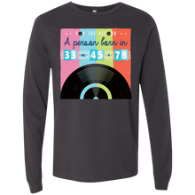 Load image into Gallery viewer, For The Record Those Born In 33 Were 45 In 78. Music Long-Sleeve Shirt
