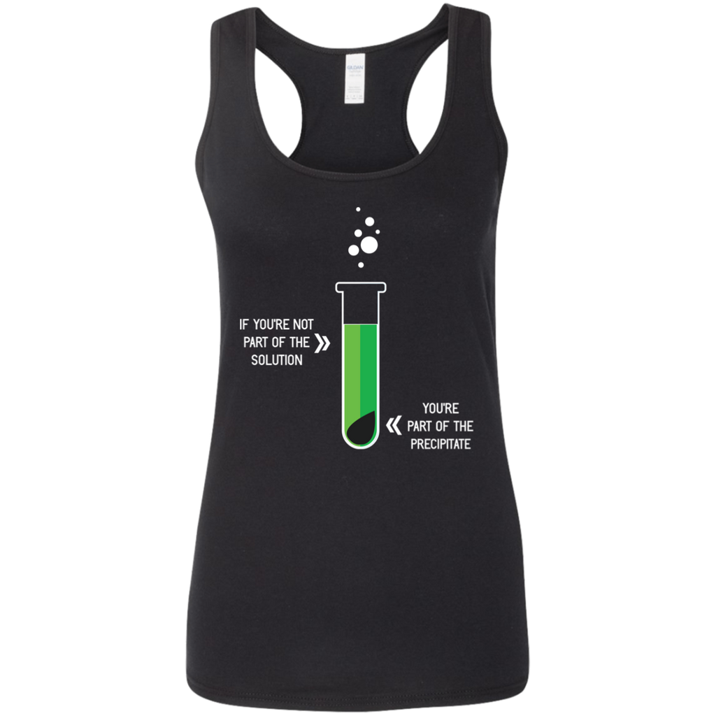 If You Are Not Part Of The Solution... Woman's Science Tank Top