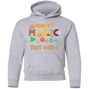Science Is Magic That Works. Youth Science Hoodie