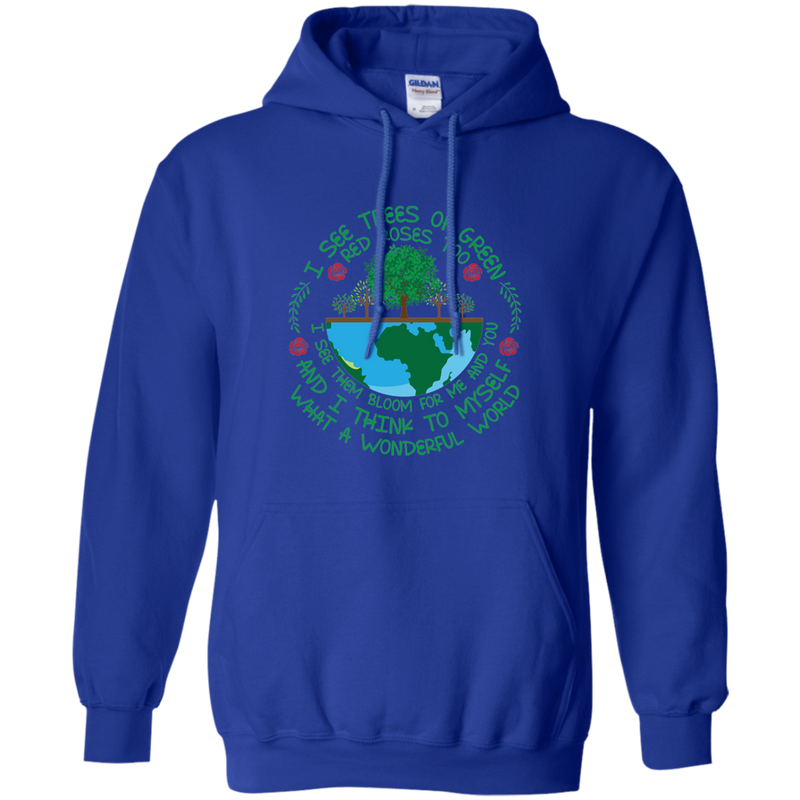 I See Trees Of Green-What A Wonderful World. Environmental Awareness Hoodie