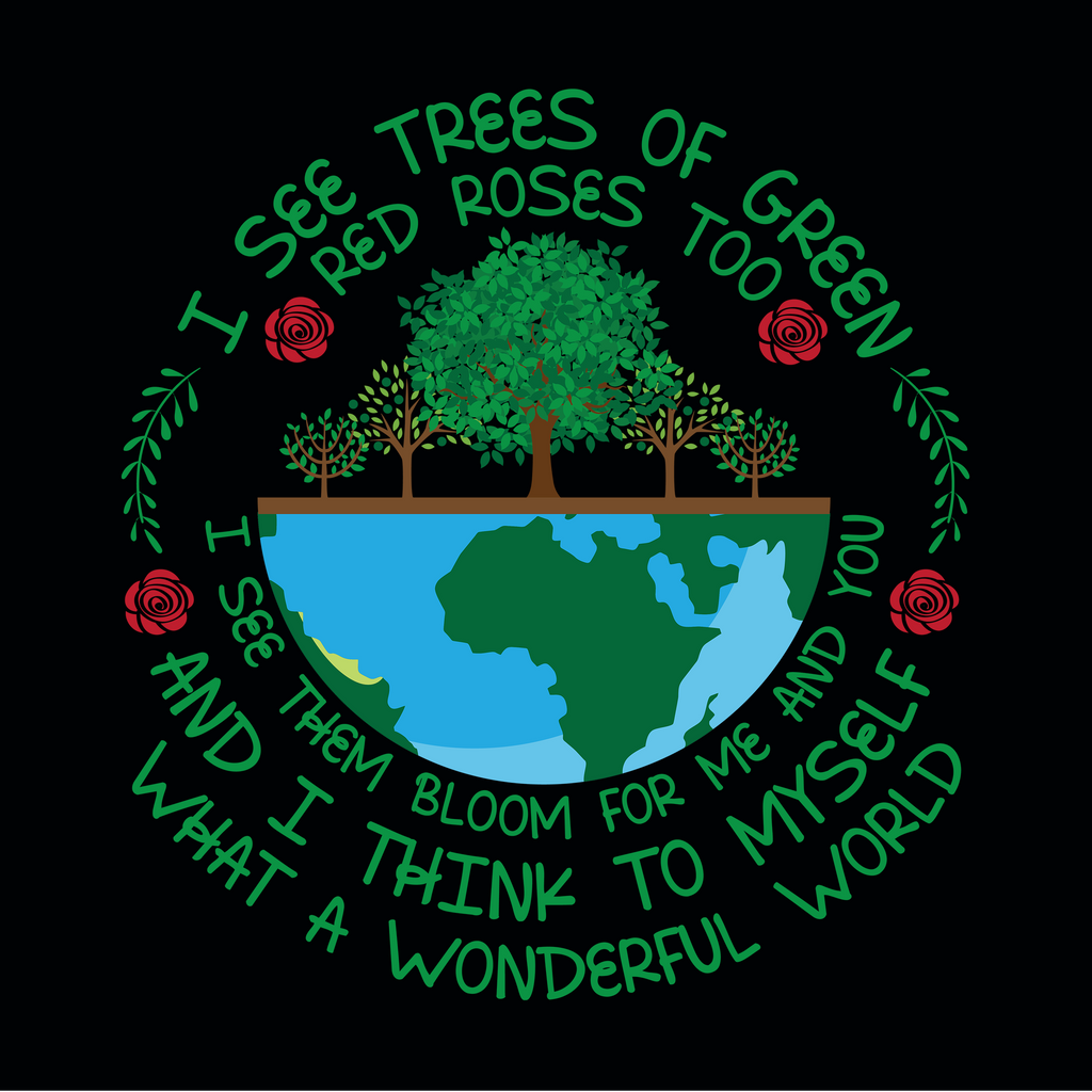 I See Trees Of Green. Woman's Environmental Awareness Tee