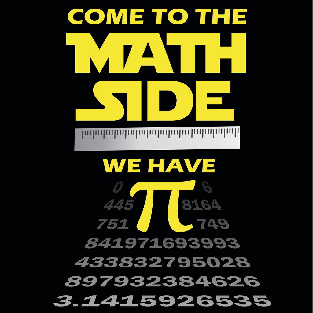 Come To The Math Side, We Have Pi. Math Long Sleeve T-Shirt