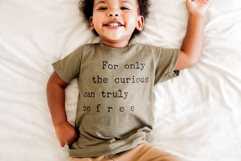 For Only the Curious can be Free Kids Tee