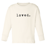 Loved Long or Short Sleeve Kids Tee