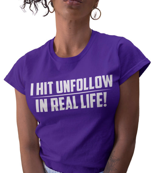 I HIT UNFOLLOW IN REAL LIFE TEE PURPLE