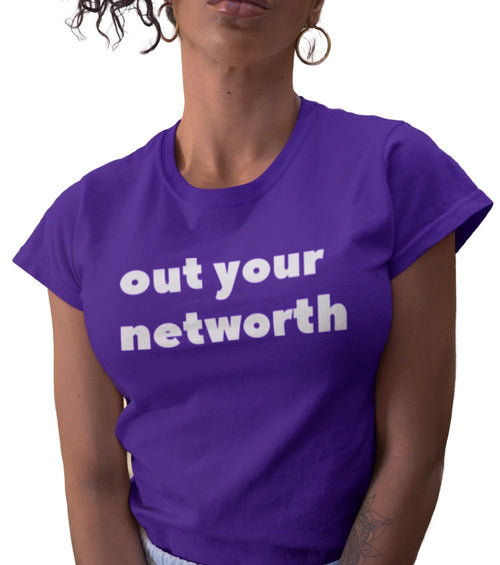 OUT YOUR NETWORTH TEE PURPLE