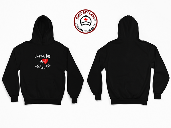 LOVED by GOD JOHN 3:16 - Unisex Pullover Hoodie Style #2