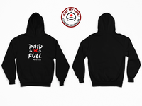 PAID in FULL image Printed on Men's & Women's Unisex Hoodie