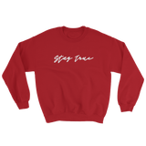 Stay True Crewneck