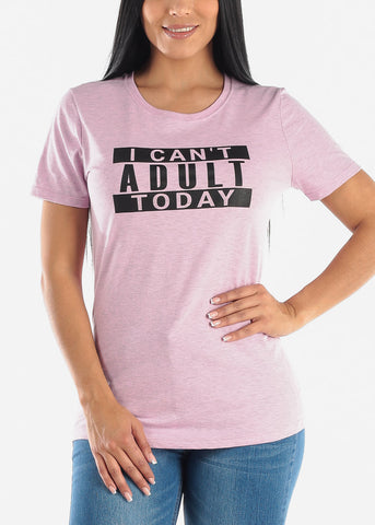 "Image of ""I Can't Adult Today"" Graphic Tshirt"