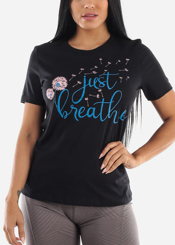 """Just Breathe"" Black Tee"