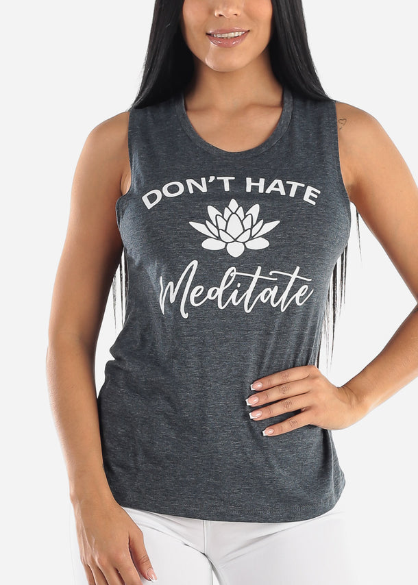 """Don't Hate Meditate"" Sleeveless Top"