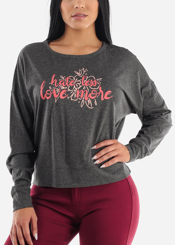 """Hate Less Love More"" Charcoal Top"