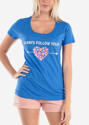 Women's Junior Ladies Cute Casual Basic Always Follow Your Heart Graphic Print Short Sleeve Round Neckline Royal Blue Tshirt Top