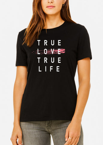 "Black Graphic T-Shirt ""True Love True Life"""