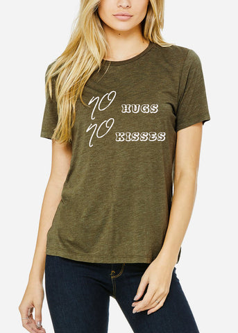"Olive Graphic Tee ""No Hugs No Kisses"""