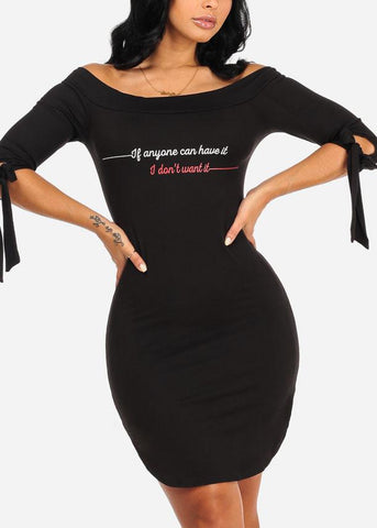 I Don't Want it Graphic Black Dress
