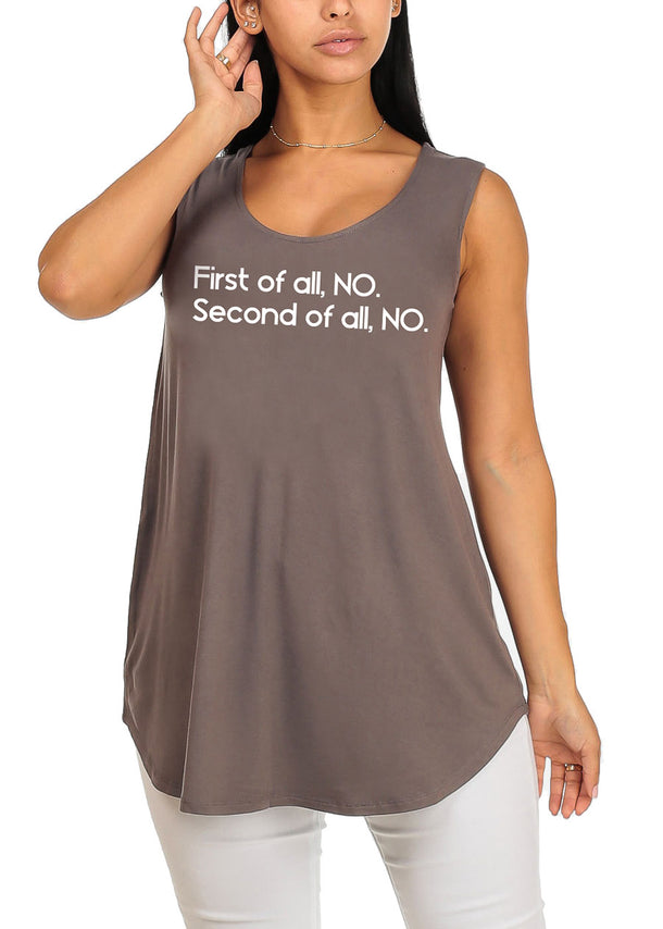 Sleeveless Grey Super Stretchy First Of All Graphic Print Tee Tank Top