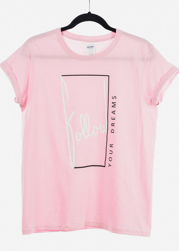 "Pink Graphic Top ""Follow Your Dreams"""