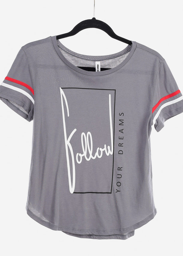"Grey Graphic Top ""Follow Your Dreams"""