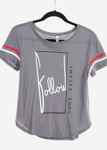 "Image of Grey Graphic Top ""Follow Your Dreams"""