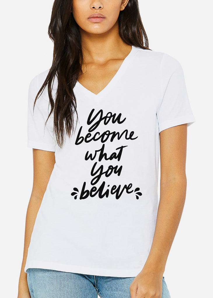 "White Graphic Tee ""You Become What You Believe"""