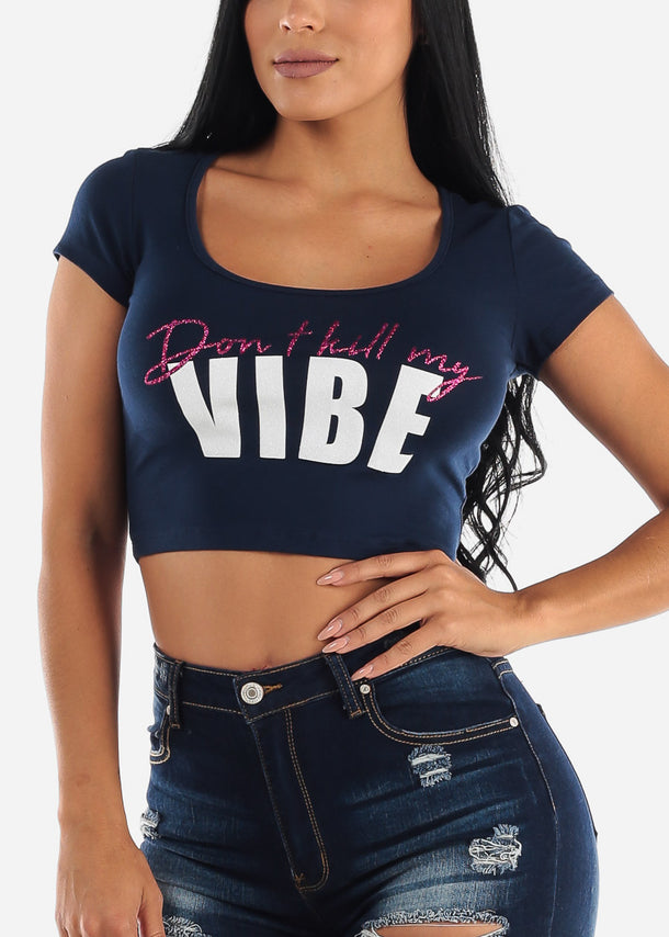 "Navy Graphic Crop Top ""Don't Kill My Vibe"""