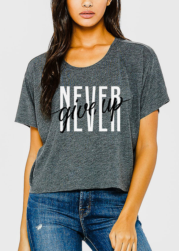 "Dark Grey Graphic Boxy Tee ""Never Give Up"""
